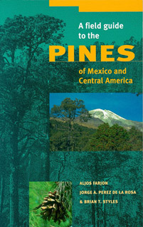 A Field Guide to the Pines of Mexico and Central America - Cover